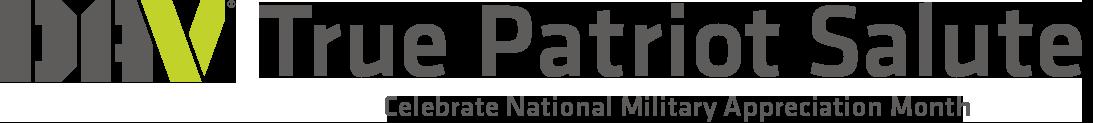DAV True Patriot Salute, Celebrate National Military Appreciation Month